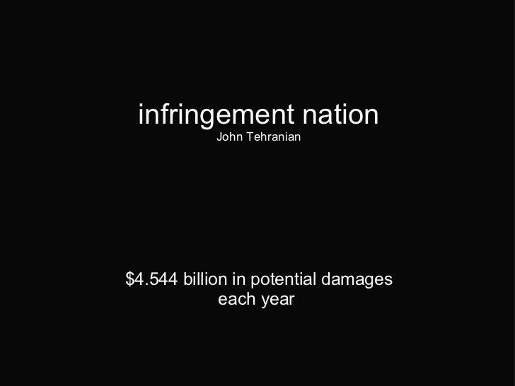 infringement nation John Tehranian  $4.544 billion in potential damages each year