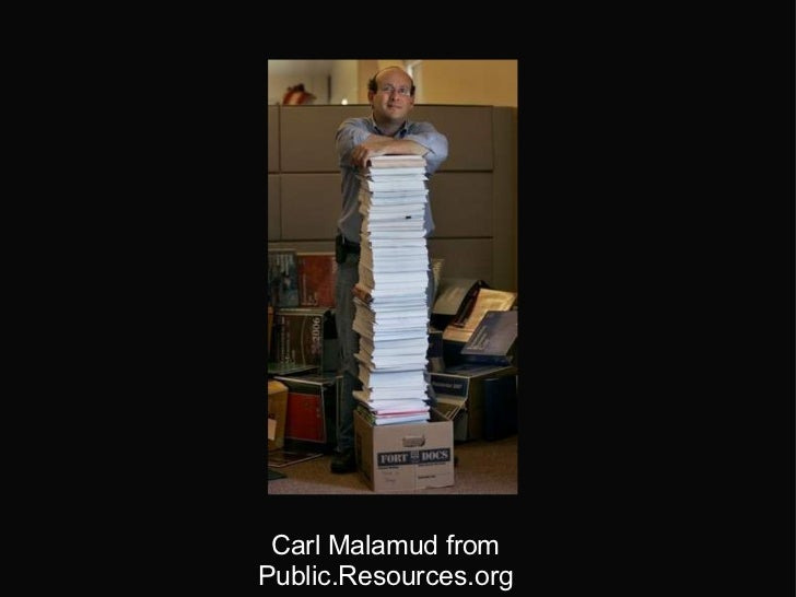 Carl Malamud   from Public.Resources.org