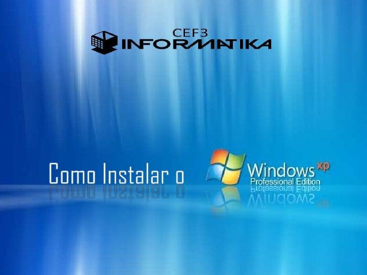 Antes de Começar!• Para poder instalar o sistema operativo tem de formatar o disco rígido = (c:/)  ou seja insira o CD do ...