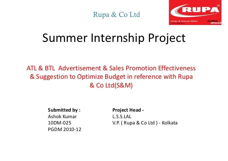 Rupa & Co Ltd     Summer Internship ProjectATL & BTL Advertisement & Sales Promotion Effectiveness & Suggestion to Optimiz...