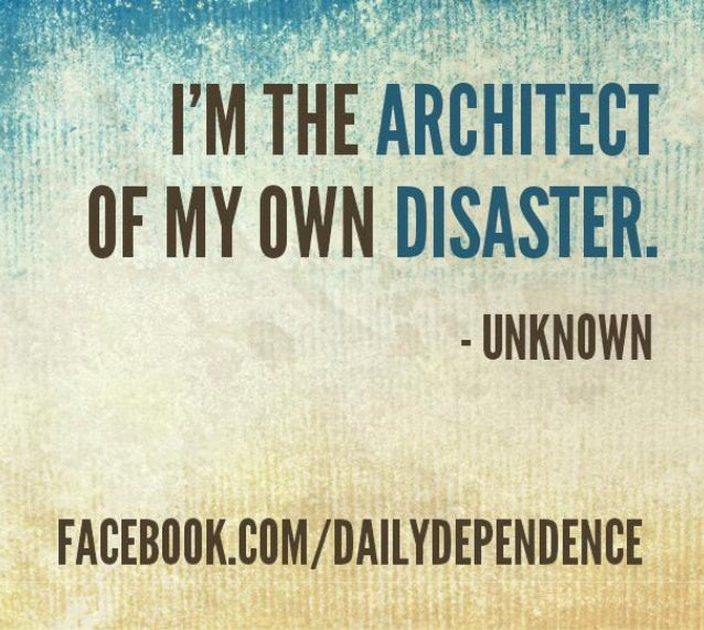 Thought of the Day - What are You the Architect of?