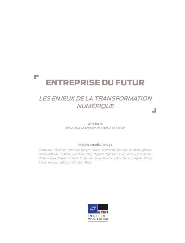 Livre blanc - Entreprise du futur : les enjeux de la transformation numérique Slide 2