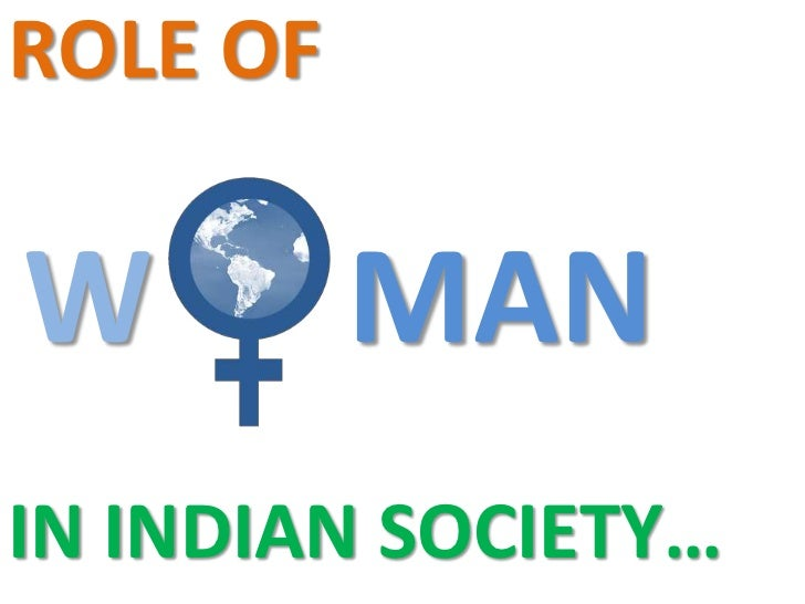 Status of Women in Indian Society.