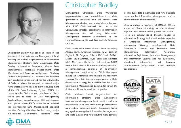 P / 1 7 Christopher Bradley has spent 35 years in the forefront of the Information Management field, working for leading o...