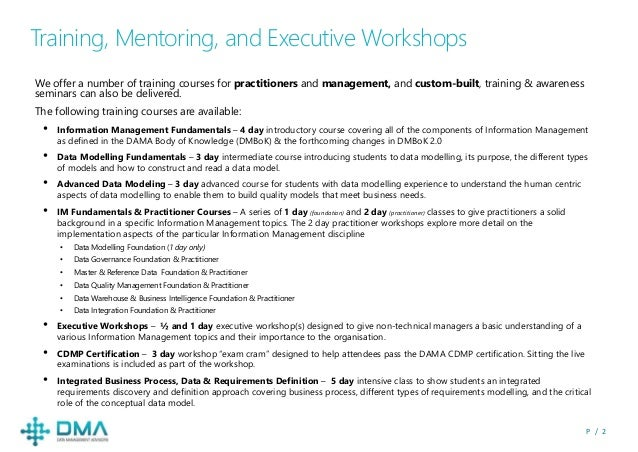 P / 2 Training, Mentoring, and Executive Workshops We offer a number of training courses for practitioners and management,...