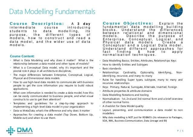 P / 5 Data Modelling Fundamentals C o u r s e O b j e c t i v e s : E x p l a i n t h e f u n d a m e n t a l d a t a m o ...
