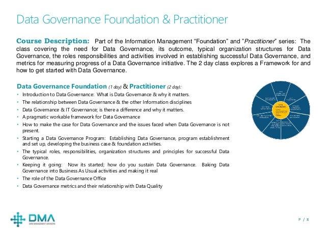 "P / 8 Data Governance Foundation & Practitioner Course Description: Part of the Information Management ""Foundation"" and ""P..."