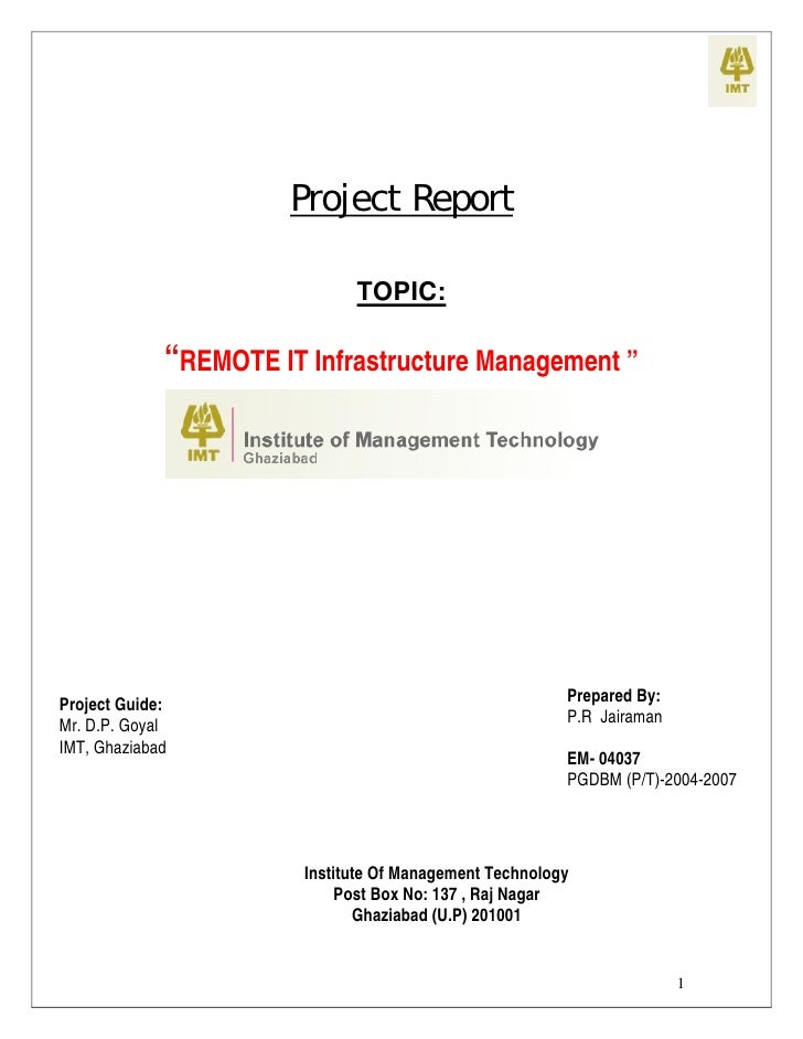 "Project Report                                TOPIC:               ""REMOTE IT Infrastructure Management ""                 ..."