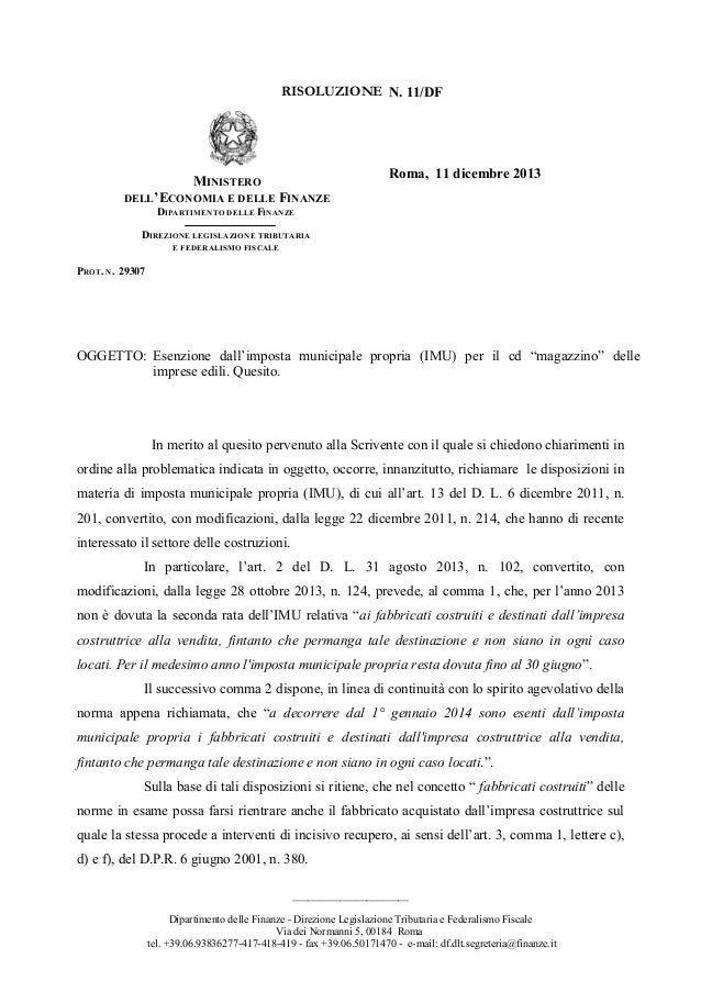 RISOLUZIONE N. 11/DF  Roma, 11 dicembre 2013  MINISTERO  DELL'ECONOMIA E DELLE FINANZE DIPARTIMENTO DELLE FINANZE  DIREZIO...
