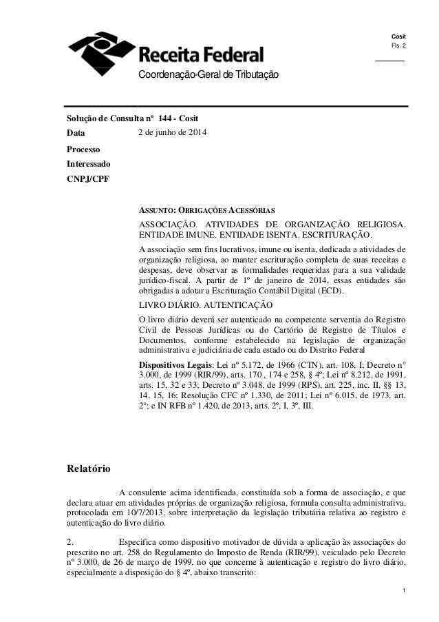 Cosit Fls. 2 1 1 Coordenação-Geral de Tributação Solução de Consulta nº 144 - Cosit Data 2 de junho de 2014 Processo Inter...