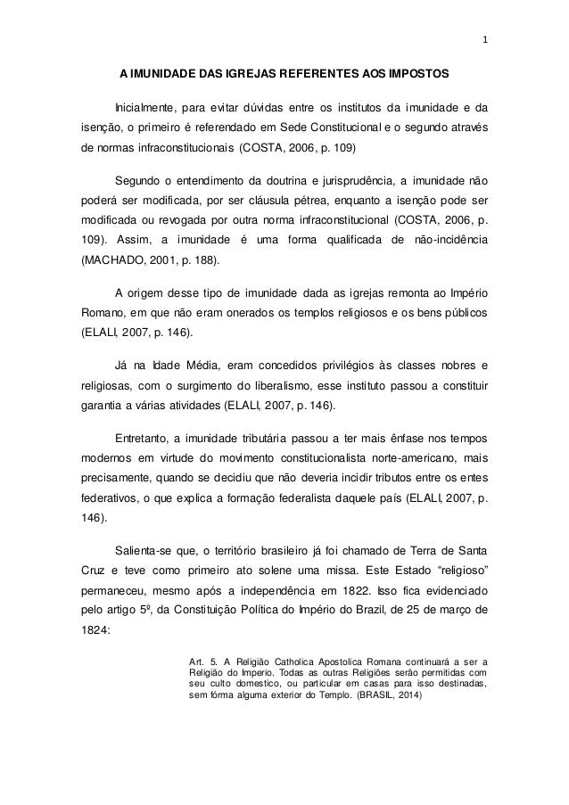 1  A IMUNIDADE DAS IGREJAS REFERENTES AOS IMPOSTOS  Inicialmente, para evitar dúvidas entre os institutos da imunidade e d...