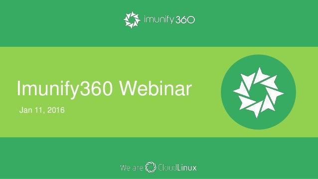 Imunify360 Webinar Jan 11, 2016
