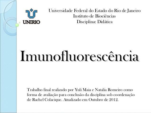 Universidade Federal do Estado do Rio de Janeiro                          Instituto de Biociências                        ...