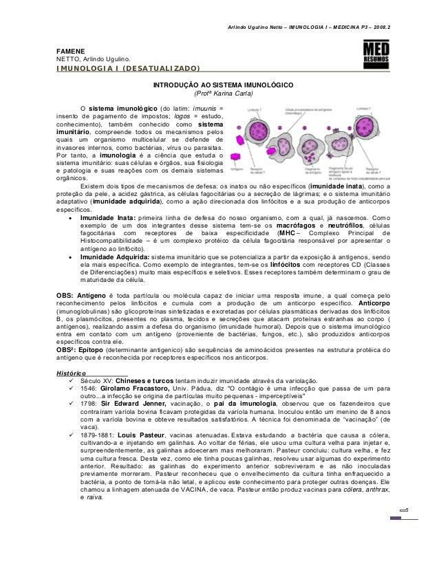Arlindo Ugulino Netto – IMUNOLOGIA I – MEDICINA P3 – 2008.2 FAMENE NETTO, Arlindo Ugulino. IMUNOLOGIA I (DESATUALIZADO) IN...