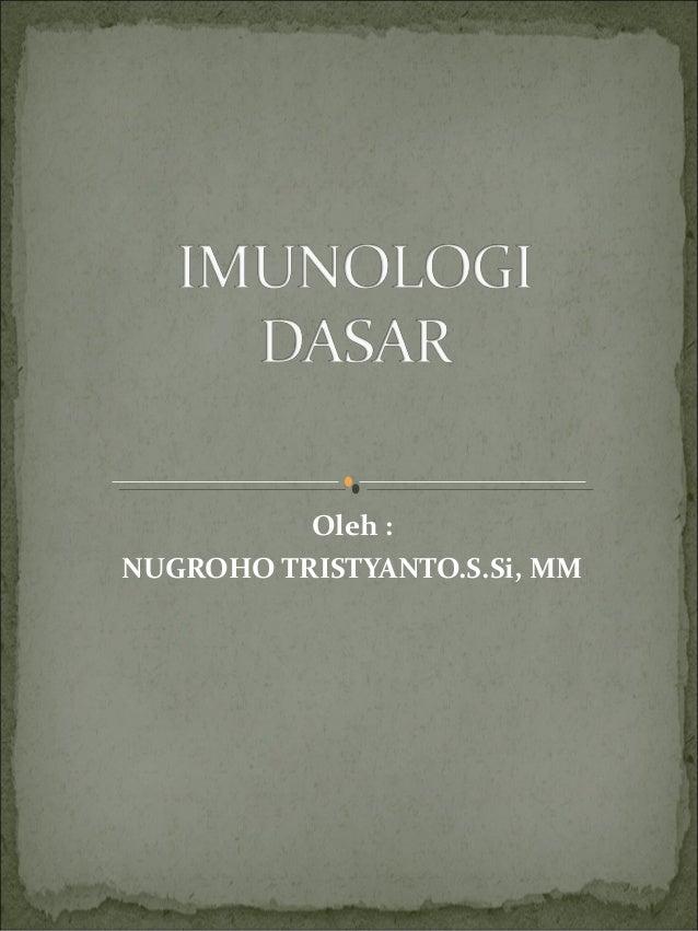 Oleh : NUGROHO TRISTYANTO.S.Si, MM
