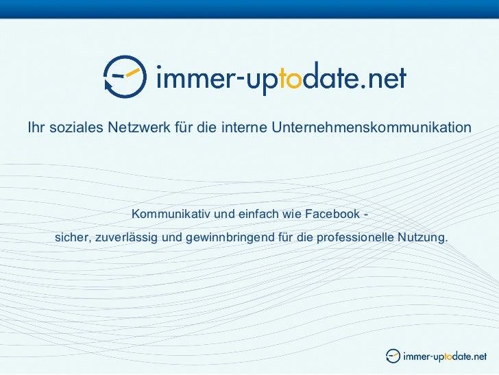 Ihr soziales Netzwerk für die interne Unternehmenskommunikation                Kommunikativ und einfach wie Facebook -   s...