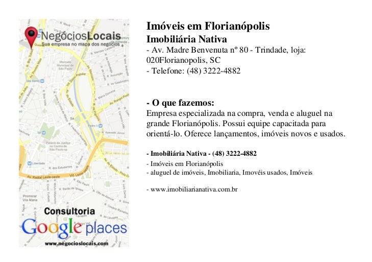 Imóveis em FlorianópolisImobiliária Nativa- Av. Madre Benvenuta nº 80 - Trindade, loja:020Florianopolis, SC- Telefone: (48...