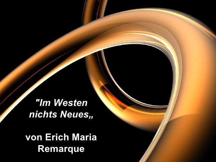 """""""Im Westen nichts Neues"""" von Erich Maria Remarque"""
