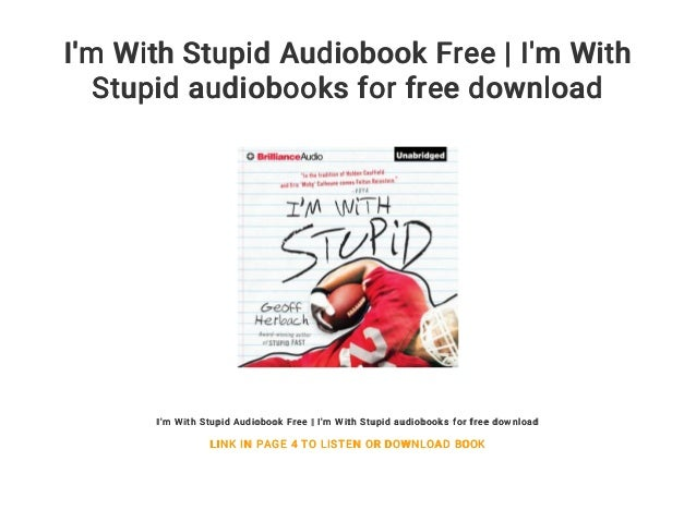 I'm With Stupid Audiobook Free | I'm With Stupid audiobooks for free download I'm With Stupid Audiobook Free | I'm With St...
