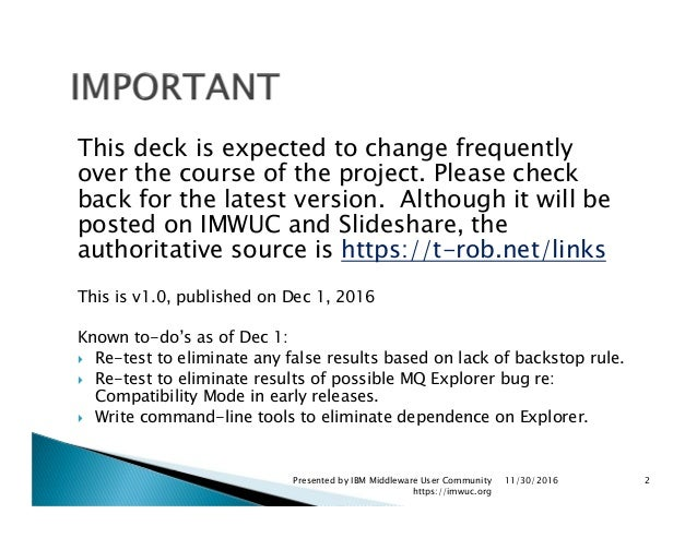 IBM MQ CONNAUTH/CHLAUTH Doesn't Work Like You Think it Does (and if you aren't careful may not work at all) Slide 2
