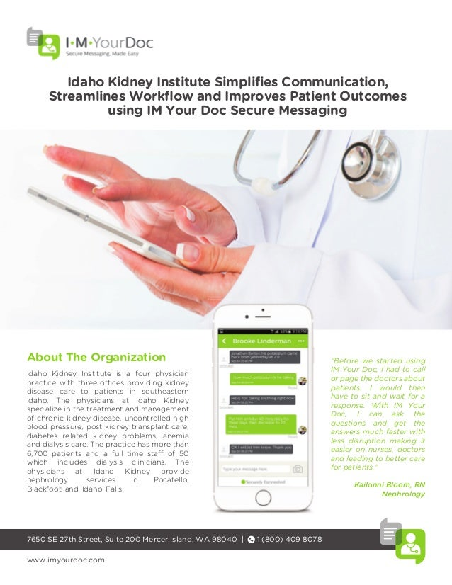 Idaho Kidney Institute Simplifies Communication, Streamlines Workflow and Improves Patient Outcomes using IM Your Doc Secur...