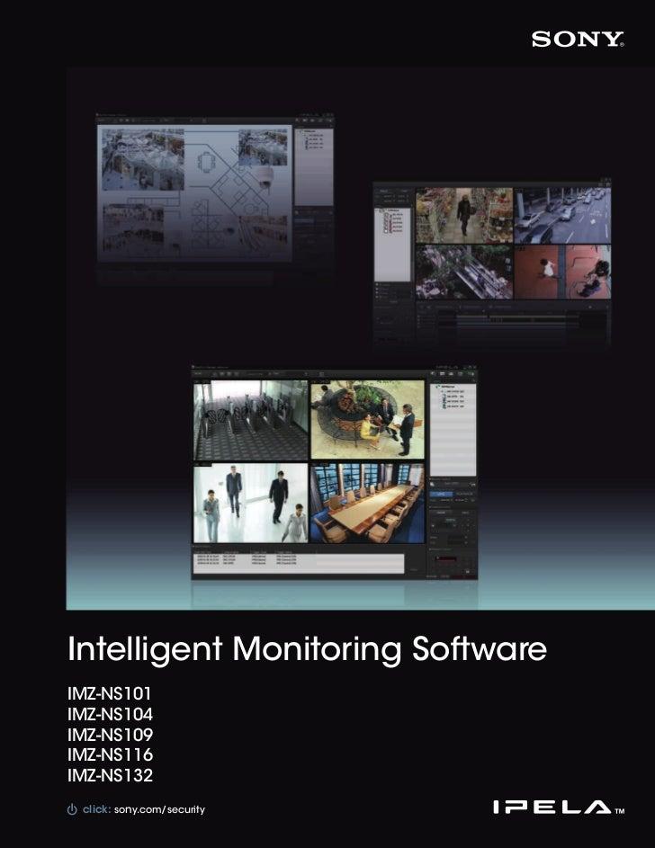 Intelligent Monitoring SoftwareIMZ-NS101IMZ-NS104IMZ-NS109IMZ-NS116IMZ-NS132 click: sony.com/sonysports        sony.com/se...