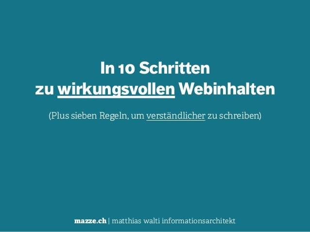 mazze.ch | matthias walti informationsarchitekt In 10 Schritten  zu wirkungsvollen Webinhalten (Plus sieben Regeln, um ve...