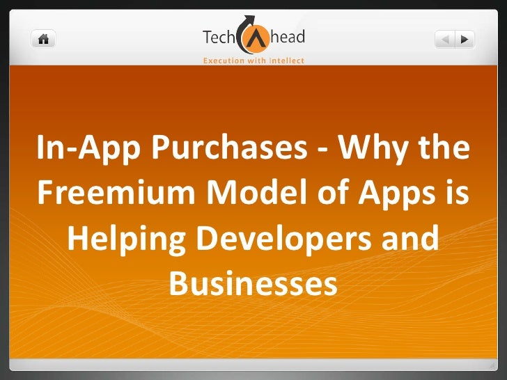 In-App Purchases - Why theFreemium Model of Apps is  Helping Developers and        Businesses
