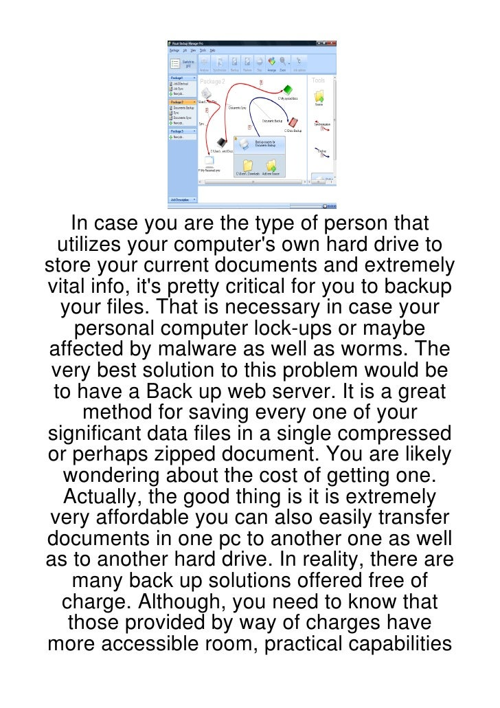 In case you are the type of person that  utilizes your computers own hard drive tostore your current documents and extreme...