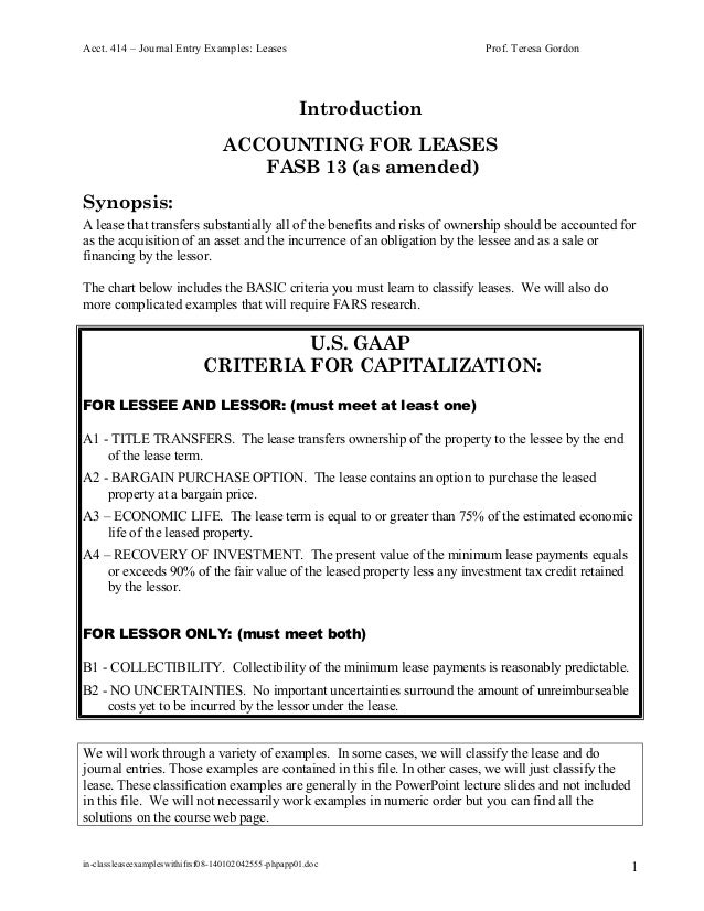 Acct. 414 – Journal Entry Examples: Leases  Prof. Teresa Gordon  Introduction ACCOUNTING FOR LEASES FASB 13 (as amended) S...