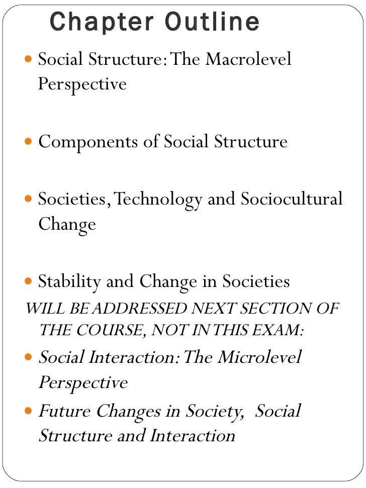 essay on social structure Social structure theory in this paper we will examine the social structure theory, its definition and how the types of theory s that makes up the social.