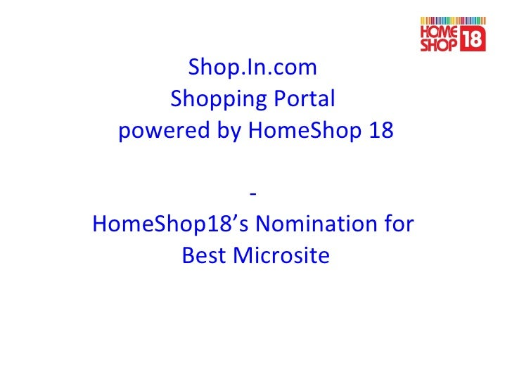Shop.In.com  Shopping Portal  powered by HomeShop 18 -  HomeShop18's Nomination for  Best Microsite