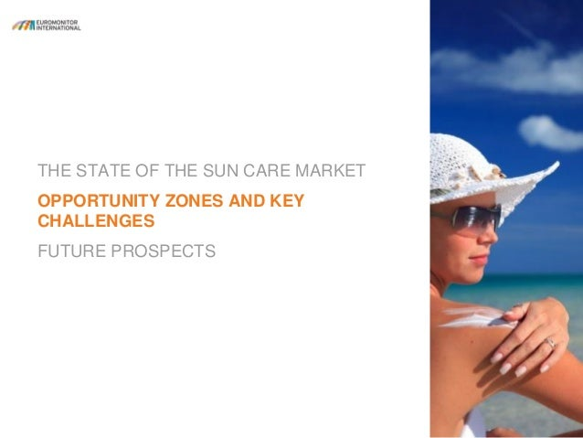 Sun Care Products Market Future Demand & Growth Analysis with Forecast up to 2024