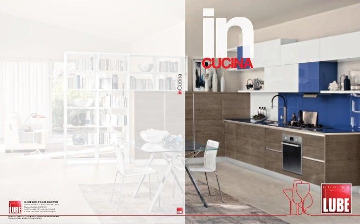 inCucina                        CUCINE LUBE C/O LUBE INDUSTRIES                        Via dell'Industria, 4 - 62010 Treia...
