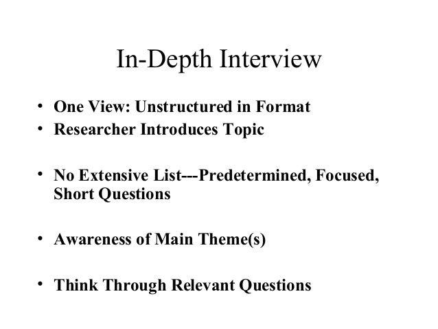 in depth interview 1