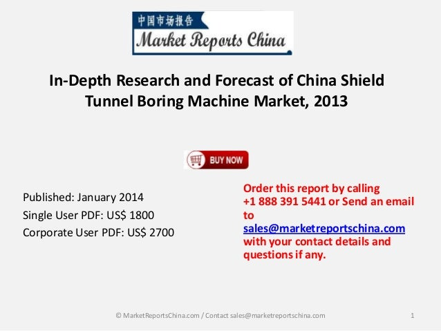 In-Depth Research and Forecast of China Shield Tunnel Boring Machine Market, 2013  Published: January 2014 Single User PDF...