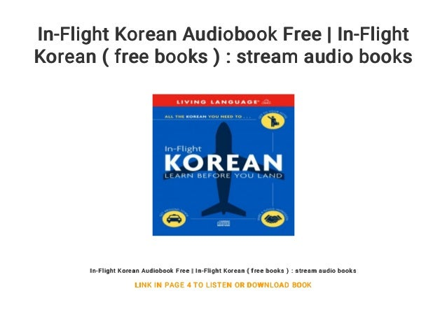 In-Flight Korean Audiobook Free | In-Flight Korean ( free books ) : …