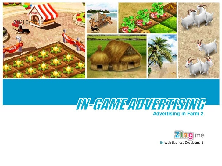 28/10/2011             Advertising in Farm 2               By Web Business Development