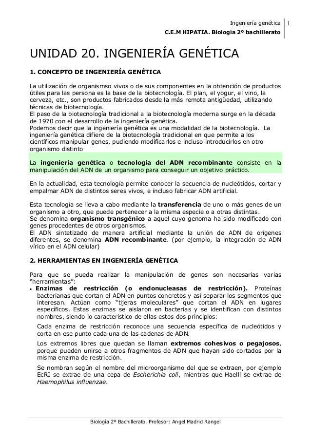 Ingeniería genéticaC.E.M HIPATIA. Biología 2º bachillerato1Biología 2º Bachillerato. Profesor: Angel Madrid RangelUNIDAD 2...