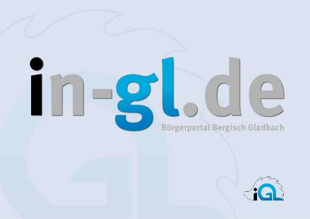 1 │ iGL Mediadaten  Bürgerportal Bergisch Gladbach