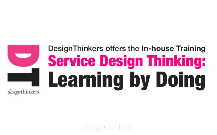 DesignThinkers offers the In-house TrainingService Design Thinking:Learning by Doing