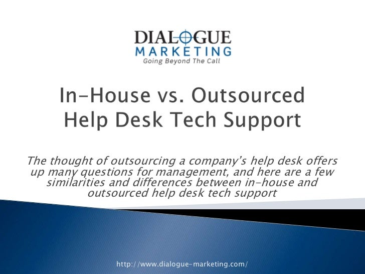 Etonnant The Thought Of Outsourcing A Companyu0027s Help Desk Offers Up Many Questions  For Management, ...