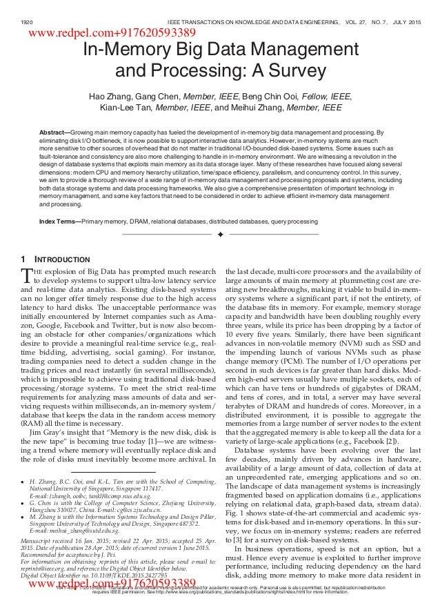In-Memory Big Data Management and Processing: A Survey Hao Zhang, Gang Chen, Member, IEEE, Beng Chin Ooi, Fellow, IEEE, Ki...