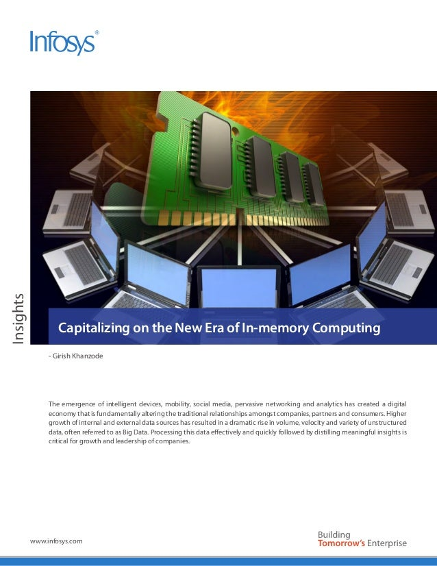 Insights                   Capitalizing on the New Era of In-memory Computing                - Girish Khanzode            ...