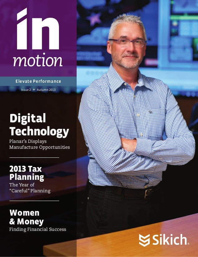 motion Elevate Performance Issue 2  �� Autumn 2013  Digital Technology Planar's Displays Manufacture Opportunities  2013 T...