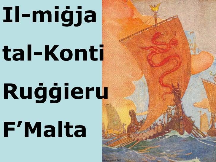 Il-mi ġja  tal-Konti Ruġġieru  F'Malta