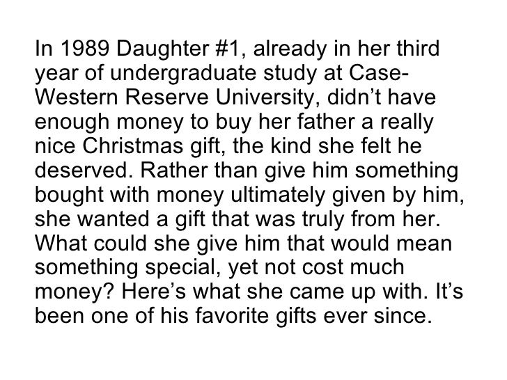 In 1989 Daughter #1, already in her third year of undergraduate study at Case-Western Reserve University, didn't have enou...