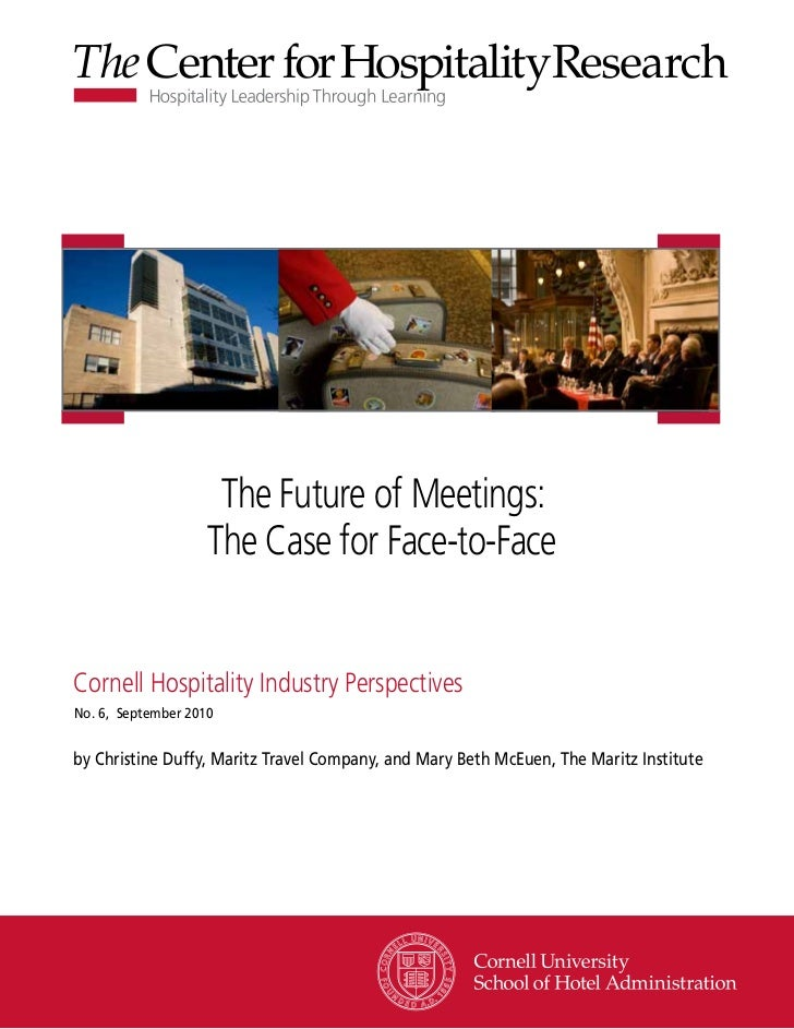 Hospitality Business Models                The Future of Meetings:             Confront the Future of Meetings            ...