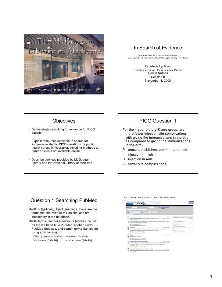 In Search of Evidence                                                                  Teresa Hartman, MLS / Associate Pro...