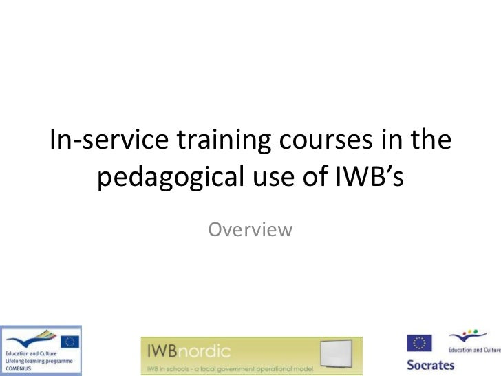 In-service training courses in the    pedagogical use of IWB's             Overview